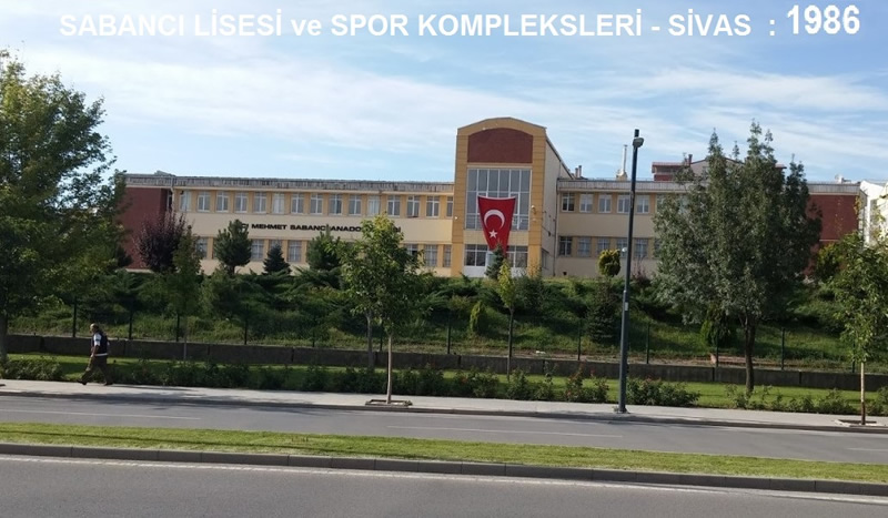 SABANCI LİSESİ - SİVAS