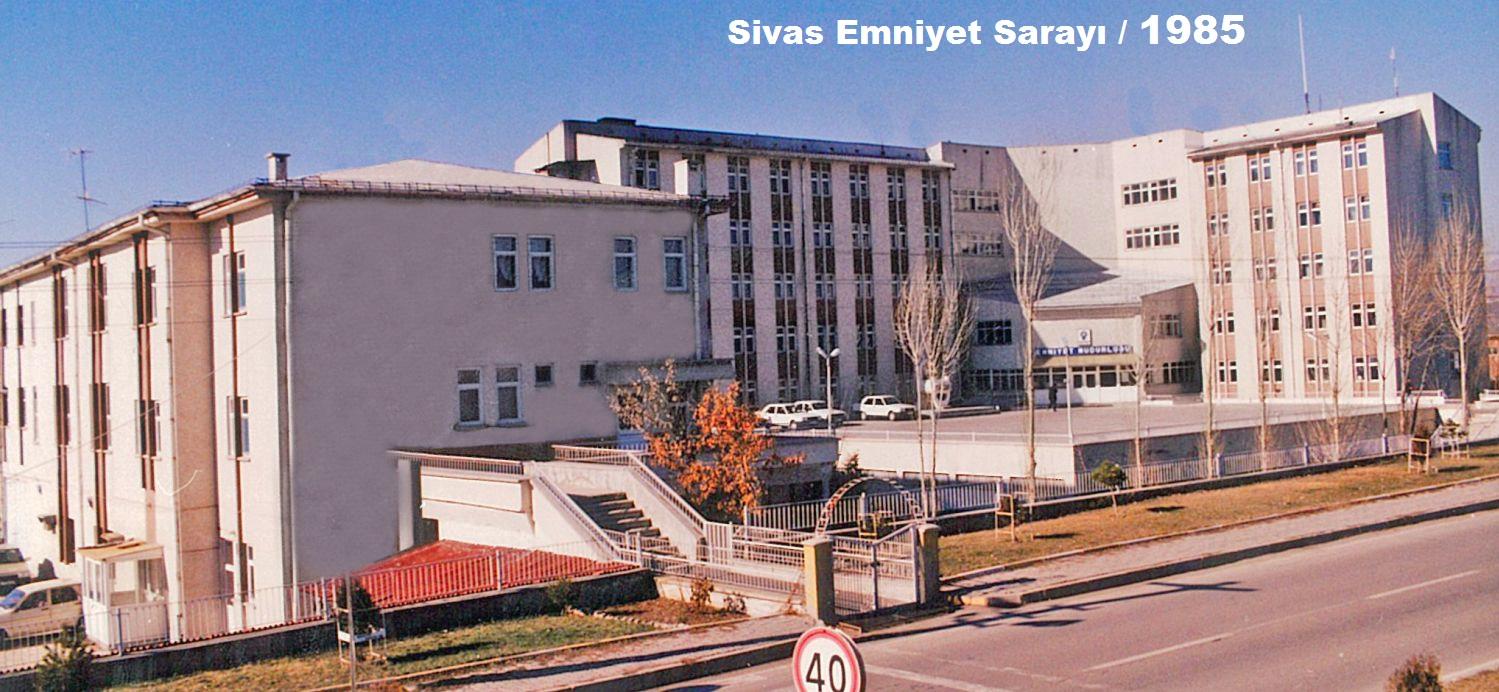 SIVAS EMNIYET SARAYI KOMPLEKSİ