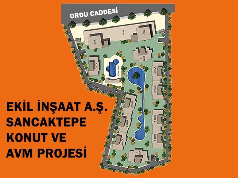 ISTANBUL - Sancaktepe Ilçesi Ekil Insaat A.S. <br> Konut ve Avm Projesi